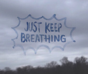 breathing, inspiration, and keep going image