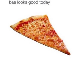pizza, bae, and funny image