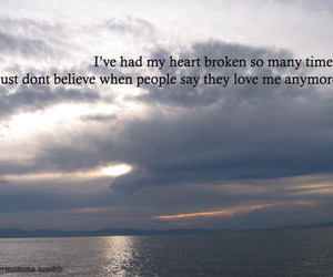 heart broken, quote, and text image