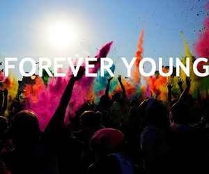 holi, forever, and Forever Young image