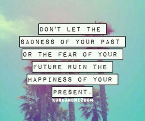quote, future, and past image