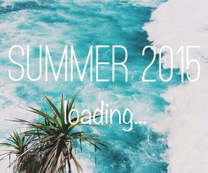 summer, loading, and 2015 image