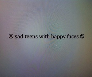 sad, happy, and teens image