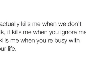 busy life, ignore me, and don't talk image