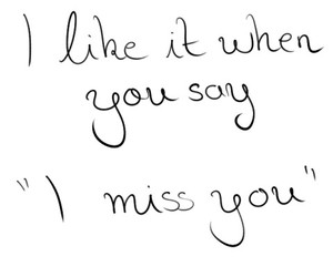 love, quotes, and i miss you image