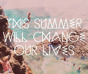 summer, life, and quote image