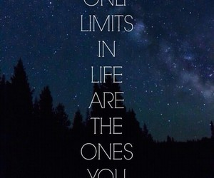 quotes, limit, and life image