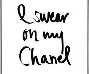 chanel, quotes, and swear image
