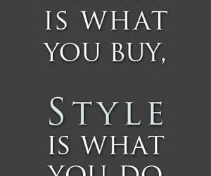 do, fashion, and quotes image