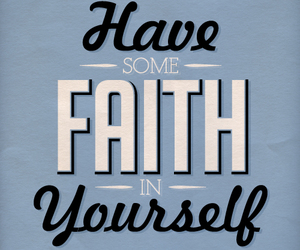 motivation, faith, and quote image