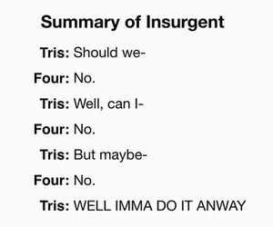 four, insurgent, and tris image
