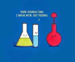 chemicals, chemistry, and overreaction image