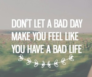 bad, day, and stay image