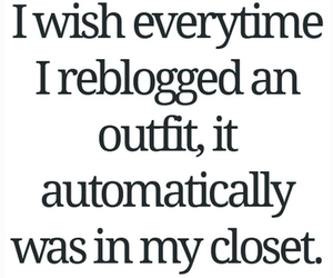 quote, outfit, and closet image