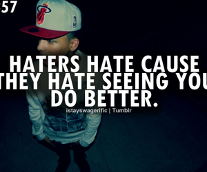 haters, hate, and swag image