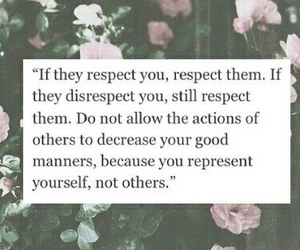 quote, respect, and flowers image