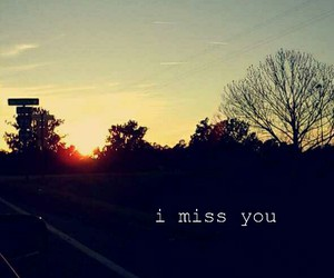 i miss you, relationships, and sad image
