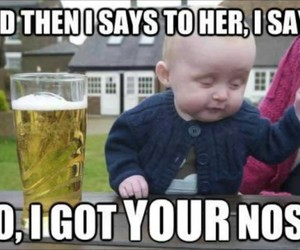 baby, funny, and drunk image