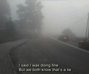 sad, lies, and quotes image