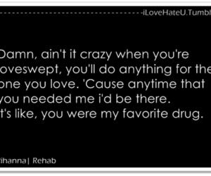 quotes, rehab, and rihanna image