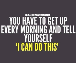 morning, quote, and fit image