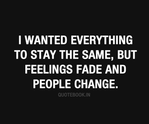 change, quote, and feelings image