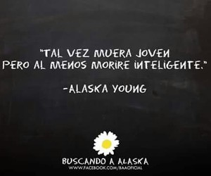 frases, loking for alaska, and libros image