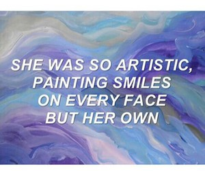 artistic, quote, and smile image
