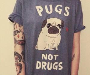 pug, drugs, and tattoo image