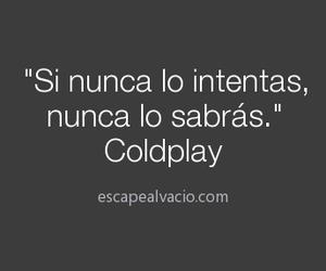 coldplay, so true, and motivacion image