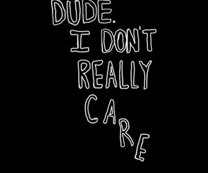overlay, dude, and quotes image