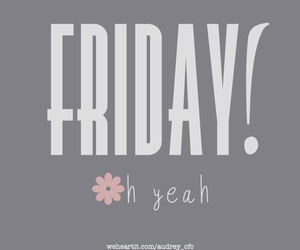 friday and yeah image