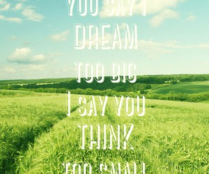 dreams, quotes, and special image
