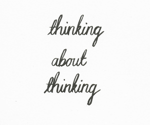 thinking, quotes, and text image
