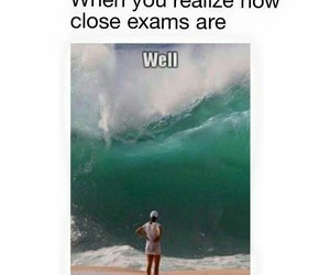 beach, waves, and exams image