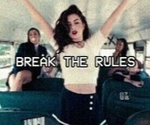 break the rules, rules, and grunge image