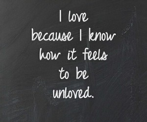 quote, sad, and unloved image
