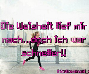lol, stalkerengel_xd, and sprüche image
