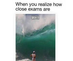 exams, wave, and funny image