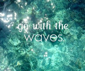 waves, quote, and summer image