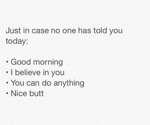 good morning, motivation, and nice butt image