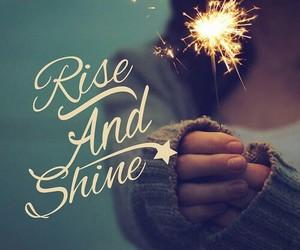 girl, shine, and rise and shine image