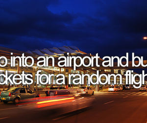 airport, before i die, and bucket list image