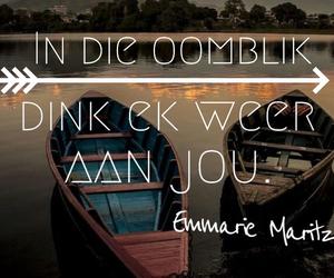 afrikaans, oomblik, and dink aan jou image