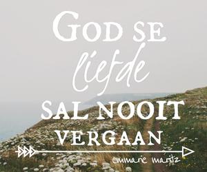 emmarie maritz, afrikaans, and god se liefde image