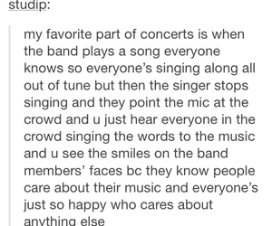concerts, so true, and tumblr post image