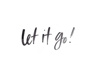 handwriting, let it go, and quote image
