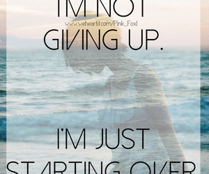 girl, give up, and inspiration image