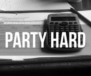 party, school, and party hard image