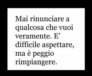 frasi italiane, scelte, and rimpianto image